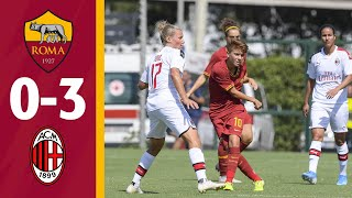 Women's Serie A LIVE: ASRoma v AC Milan