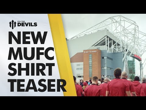 New MUFC Shirt Teaser Video | Chevrolet - Manchester United