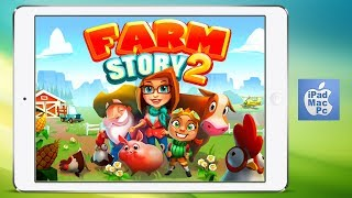 FARM STORY 2 -  LEVEL 21 - iPad Games Free  - SUBSCRIBE to my channel