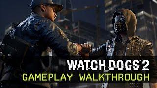 Watch Dogs 2 - Játékmenet Videó - E3 2016