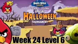 Angry Birds Friends Halloween Week 24 Tournament 6 Day 6