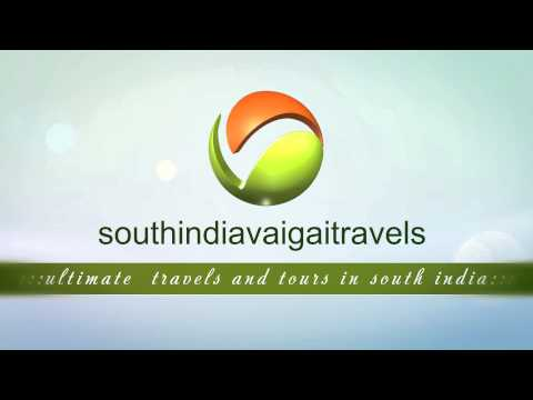 South India Vaigai Travels | South India Tourism & Travels | Travels & Tourism packages