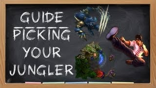 Jungle Guide Picking Your Jungler
