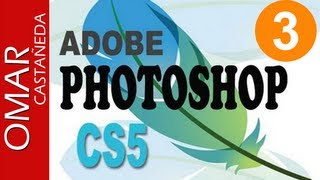 TUTORIAL PHOTOSHOP CS5 PARTE 3 (Principiantes, Medio