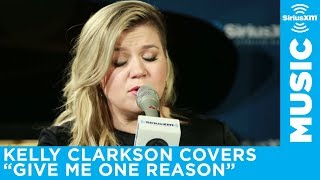 Kelly Clarkson: Give Me One Reason by Tracy Chapman