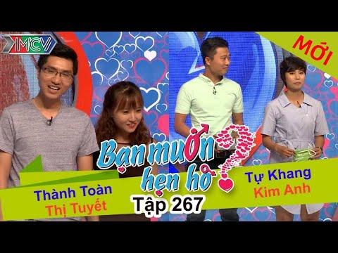 BẠN MUỐN HẸN HÒ | Tập 267 - FULL | Thành Toàn - Thị Tuyết | Tự Khang - Kim Anh | 010517