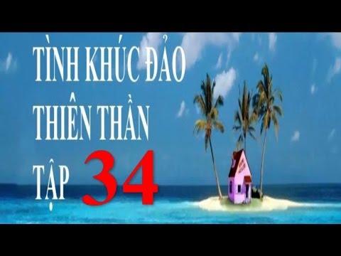 Tình Khúc Đảo Thiên Thần Tập cuối 34/34 | Phim Thái Lan Lồng Tiếng