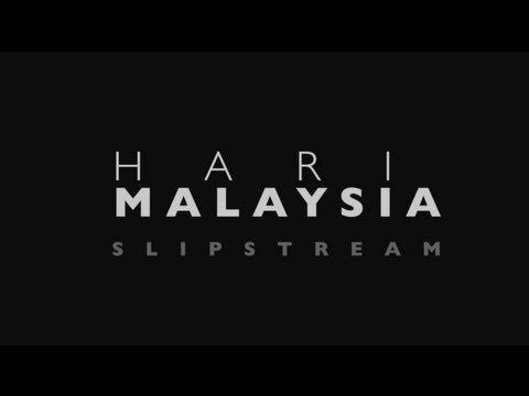 HARI MALAYSIA - SLIPSTREAM [Pete Teo]