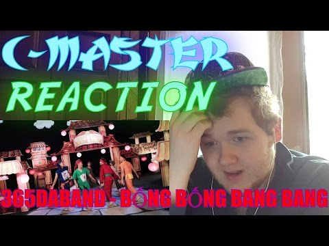 365DABAND - BỐNG BỐNG BANG BANG [OFFICIAL] REACTION! NOT WHAT I EXPECTED!