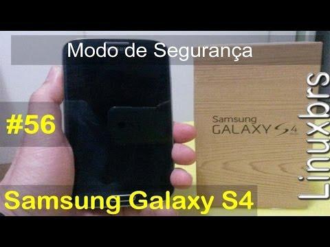 Samsung Galaxy S4 - Modo de Segurança e ROM Customizada (Informação) - PT-BR - Brasil