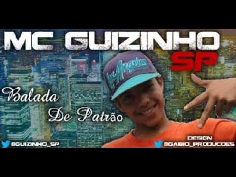 MC GUIZINHO SP - BALADA DE PATRAO (DJ GABUH)
