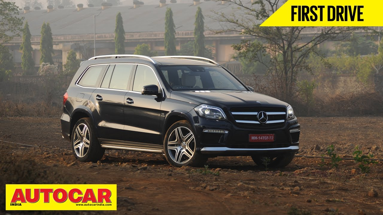 Mercedes Benz GL 63 AMG | First Drive | Autocar India - YouTube