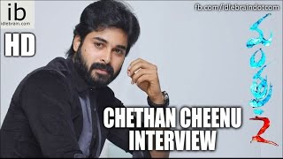 Chethan Cheenu interview
