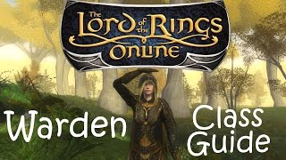 Lord Of The Rings Online Warden Guide