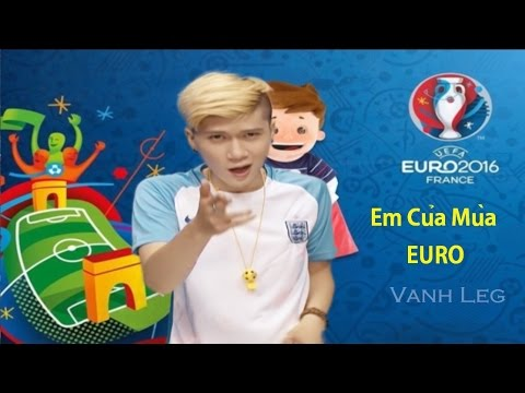 Em Của Mùa Euro - LEG