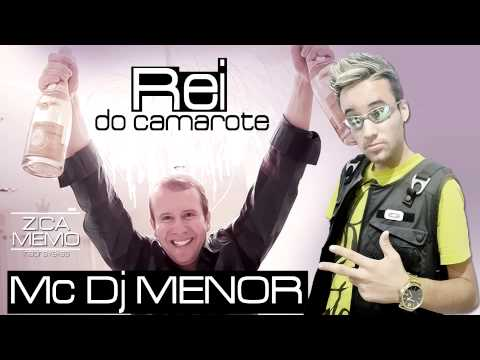 Mc Dj Menor - REI DO CAMAROTE - Musica Nova 2014