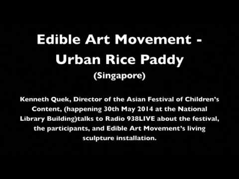 Radio 938LIVE | Edible Art Movement | Urban Paddy Field | Singapore