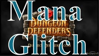 How To Do The Mana Glitch On Dungeon Defenders Console (HD