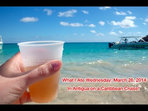 What I Ate Wednesday: March 26 - Antigua Caribbean Cruise!