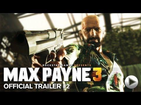Второй «официальный трейлер» к Max Payne 3
