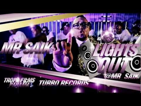 Mr Saik - Lights Out