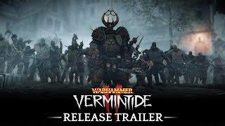 Warhammer: Vermintide 2 - Release Trailer