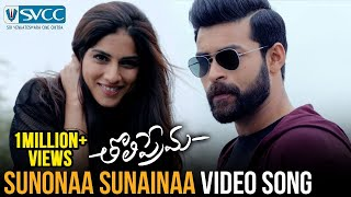 Sunonaa Sunainaa Video Song