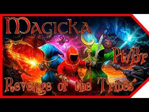 Magicka - Revenge of the Tribes CAP.3 (ft. Phelps e Agente) / [FACECAM] - Pt/Br