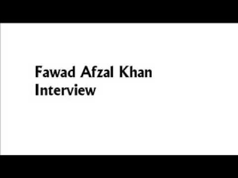 Fawad Afzal Khan Interview Part 2
