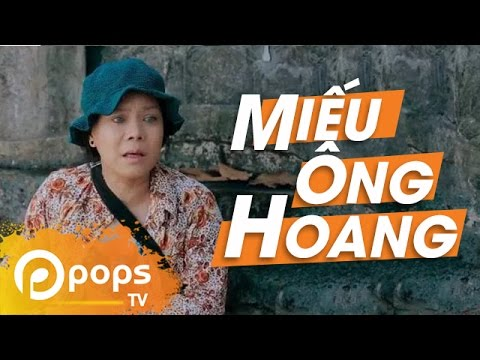 Miếu Ông Hoang - Việt Hương ft Mạc Văn Khoa, Vinh Râu, Tấn Hoàng Và Các Nghệ Sỹ Khác