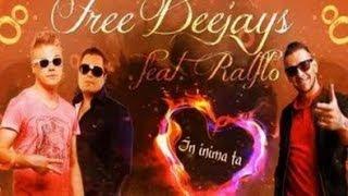 Free Deejays ft. Ralflo - In inima ta