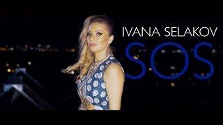 Ivana Selakov  - SOS - ( Official Video 2015 ) HD