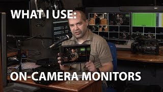 What I Use: On-Camera Video Monitors
