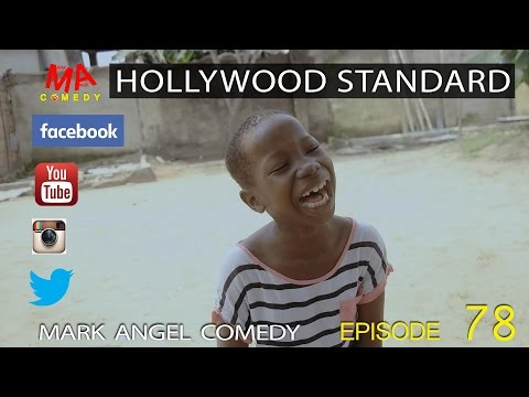 HOLLYWOOD STANDARD (Mark Angel Comedy) (Episode 78)