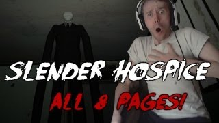 I DID IT! Slender Hospice Ending All 8 Pages Collected