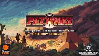 Pathway - Trailer