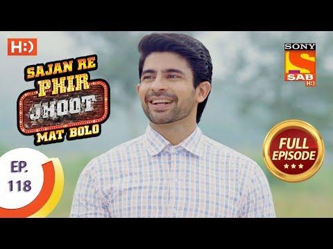 Sajan Re Phir Jhoot Mat Bolo - सजन रे फिर झूठ मत बोलो - Ep 118 - Full Episode - 2nd November, 2017