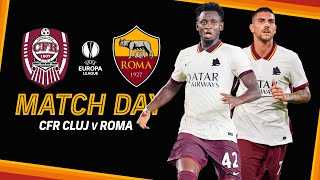 CLUJ - ROMA | MATCHDAY❗️