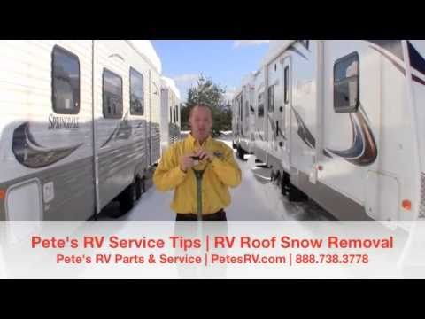 Rv Roof Snow Removal Pete S Rv Service Tips Youtube