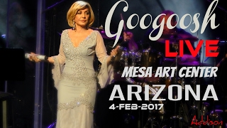 Googoosh Live Concert At Phoenix Arizona Mesa Art Center 4/Feb/2017