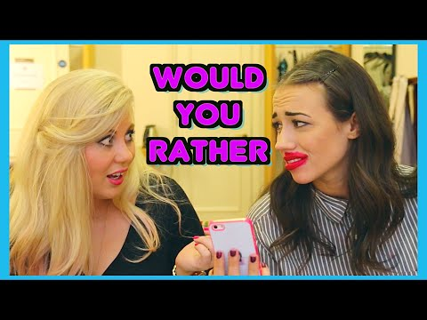 WOULD YOU RATHER (w/ Louise!)