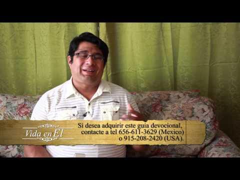 Vida en Él, Miércoles 16 de Octubre 2013, Pastor Roberto Perez