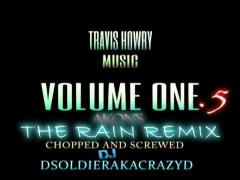 TRAVIS HOWRY MUSIC VOLUME 1.5 - AKON'S THE RAIN CS REMIX