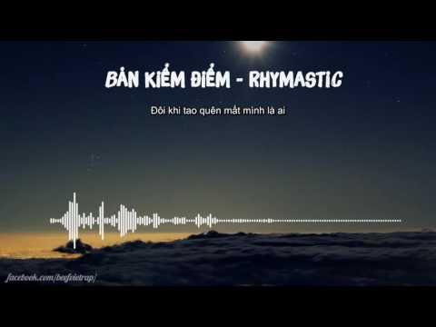 [Lyric HD] Bản kiểm điểm - Rhymastic