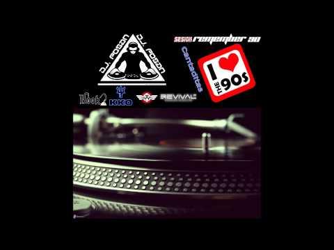 Sesion cantaditas y temazos decada de los 90 by POSAN DJ.