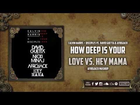 How Deep Is Your Love vs. Hey Mama (Afrojack Mashup)