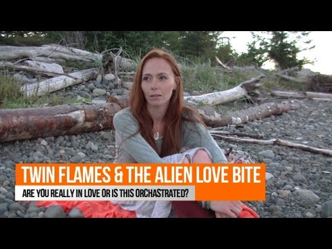 Twin Flames & the Alien Love Bite