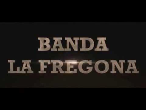 BANDA LA FREGONA - TRAICIONERA