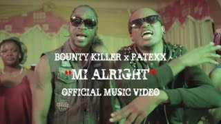 Bounty Killer & Patexx - Mi Alright