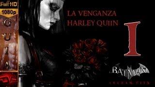 Batman Arkham City Español La Venganza De Harley Quinn